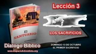 Dialogo Bíblico   Domingo 13 de octubre 2013   El primer sacrificio