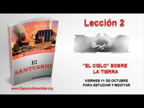 Lección 2   Viernes 11 de octubre 2013   Para estudiar y meditar