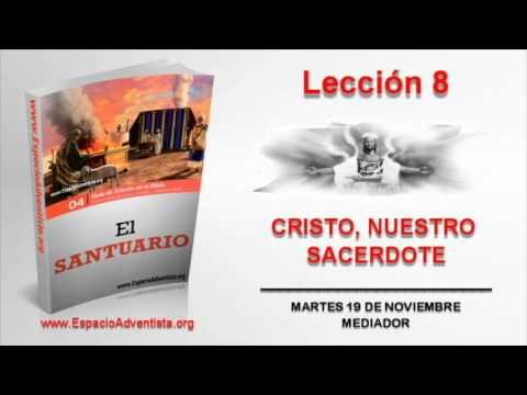 Lección 8 | Martes 19 de noviembre 2013 | Mediador