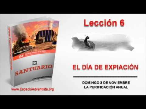 Lección 6 | Domingo 3 de noviembre 2013 | La purificación anual