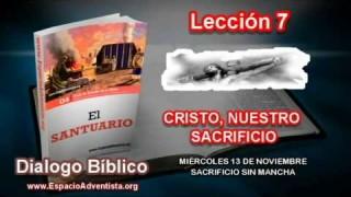 Dialogo Bíblico | Miércoles 13 de noviembre 2013 | Sacrificio sin mancha