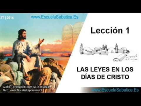 Lección 1   Jueves 3 de abril 2014   La Ley Moral   Escuela Sabática 2014