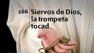 Himno 166 | Siervos de Dios, la trompeta tocad | Himnario Adventista