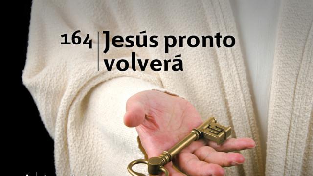 Himno 164 | Jesús pronto volverá | Himnario Adventista