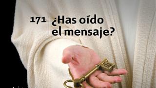 Himno 171 | ¿Has oído el mensaje? | Himnario Adventista