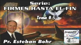 5. Los peligros de la nueva Era – SERIE: FIRMES HASTA EL FIN – PR. ESTEBAN BOHR