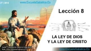Lección 8 | Domingo 18 de mayo 2014 | La Ley y los Profetas | Escuela Sabática