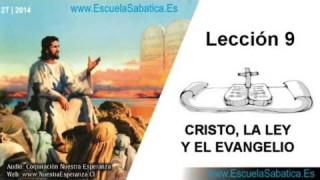 Lección 9 | Jueves 29 de mayo 2014 | La Ley y el Evangelio (Rom. 1:16, 17)