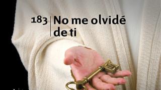 Himno 183 | No me olvidé de ti | Himnario Adventista