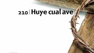 Himno 210 | Huye cual ave | Himnario Adventista