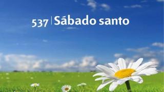 Himno 537   Sábado santo   Himnario Adventista