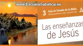 Auxiliar – Las enseñanzas de Jesús – Escuela Sabática – Tercer trimestre 2014