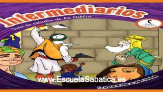 Lección 10 | Intermediarios | Peleas familiares | Escuela Sabática Menores
