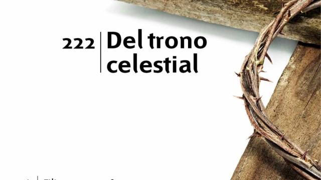 Himno 222 | Del trono celestial | Himnario Adventista