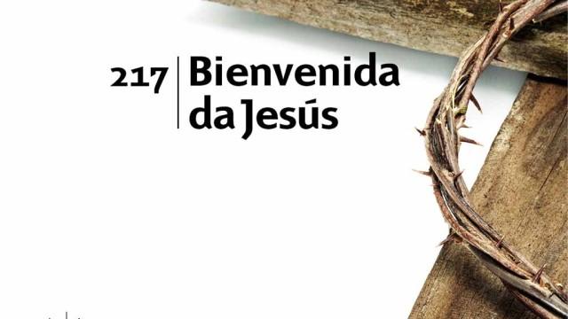 Himno 217 – Bienvenida da Jesús – NUEVO HIMNARIO ADVENTISTA CANTADO