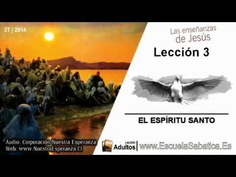 Lección 3   Martes 15 de julio 2014   El Espíritu Santo es de naturaleza Divina