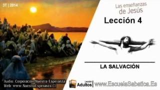 Lección 4   Domingo 20 de julio 2014   La Salvación es un don de Dios