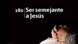 Himno 280 – Ser semejante a Jesús – NUEVO HIMNARIO ADVENTISTA CANTADO
