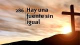Himno 286 – Hay una fuente sin igual – NUEVO HIMNARIO ADVENTISTA CANTADO