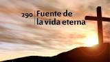 Himno 290 – Fuente de la vida eterna – NUEVO HIMNARIO ADVENTISTA CANTADO