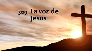 Himno 309 – La voz de Jesús – NUEVO HIMNARIO ADVENTISTA CANTADO