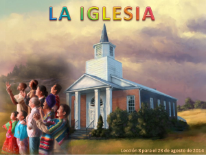 Lección 8 - La Iglesia - Escuela Sabática Power Point