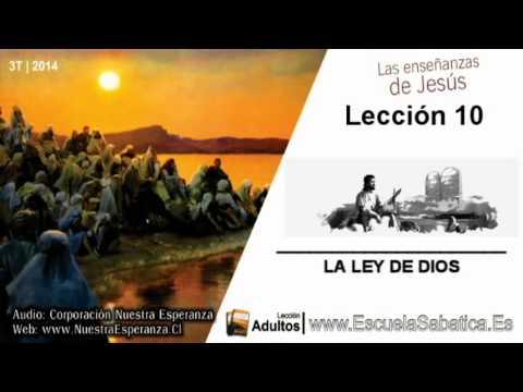 Lección 10 | Domingo 31 de agosto 2014 | Jesús no cambió La Ley | Escuela Sabática