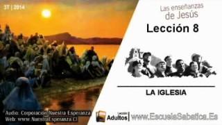 Lección 8 | Domingo 17 de agosto 2014 | El fundamento de la Iglesia | Escuela Sabática