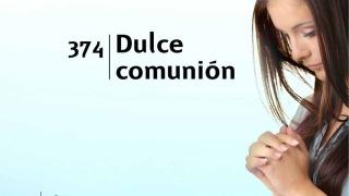 Himno 374 | Dulce comunión | Himnario Adventista