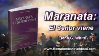 12 de septiembre | Maranata: El Señor viene | Se termina la gracia