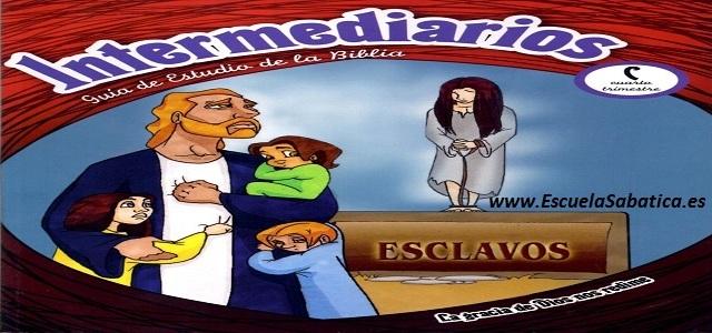 Lección 12 | Intermediarios | Sueños, viajes y una estrella | Escuela Sabática Menores
