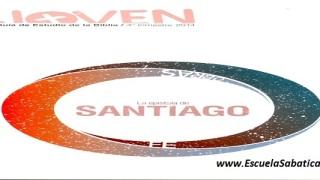 Lección 1 | Joven | Santiago, el hermano del Señor | Escuela Sabática Cuarto trimestre 2014