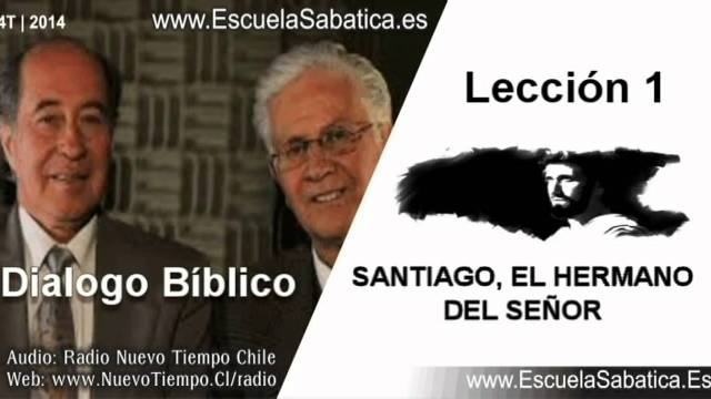 Dialogo Bíblico | Lunes 29 de septiembre 2014 | Santiago, el creyente | Escuela Sabática