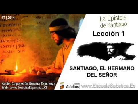 Lección 1 | Lunes 29 de septiembre 2014 | Santiago, el creyente | Escuela Sabática
