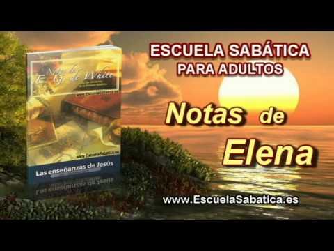 Notas de Elena   Sábado 20 de septiembre 2014   La segunda venida de Cristo   Escuela Sabática