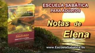 Notas de Elena | Sábado 27 de septiembre 2014 | Santiago, el hermano de Jesús | Escuela Sabática