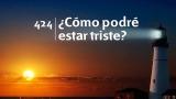 Himno 424 – ¿Cómo podré estar triste? – NUEVO HIMNARIO ADVENTISTA CANTADO