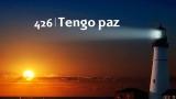 Himno 426 – Tengo paz – NUEVO HIMNARIO ADVENTISTA CANTADO