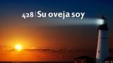 Himno 428 – Su aveja soy – NUEVO HIMNARIO ADVENTISTA CANTADO