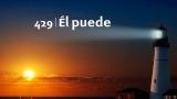 Himno 429 – Él puede – NUEVO HIMNARIO ADVENTISTA CANTADO