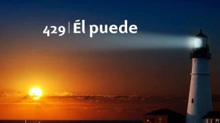 Himno 429 | Él puede | Himnario Adventista