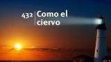 Himno 432 – Como el ciervo – NUEVO HIMNARIO ADVENTISTA CANTADO