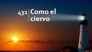 Himno 432 | Como el ciervo | Himnario Adventista
