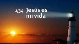 Himno 434 | Jesús es mi vida | Himnario Adventista