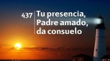 Himno 437 – Tu presencia, Padre amado da consuelo – NUEVO HIMNARIO ADVENTISTA CANTADO