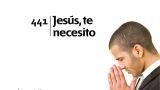Himno 441 – Jesús, te necesito – NUEVO HIMNARIO ADVENTISTA CANTADO