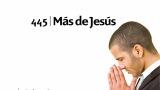 Himno 445 – Más de Jesús – NUEVO HIMNARIO ADVENTISTA CANTADO