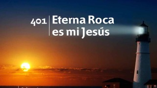 Himno 401 | Eterna Roca es mi Jesús | Himnario Adventista