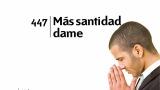 Himno 447 – Más santidad dame – NUEVO HIMNARIO ADVENTISTA CANTADO