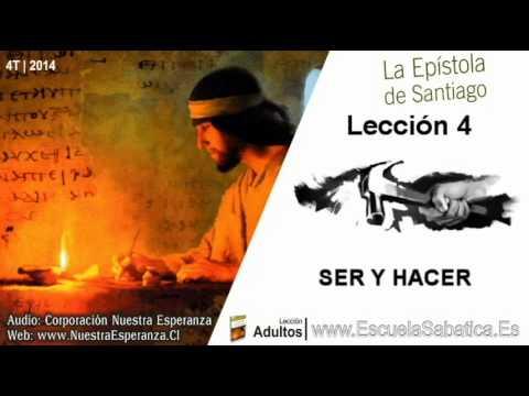Lección 4 | Lunes 20 de octubre 2014 | Ser un hacedor | Escuela Sabática